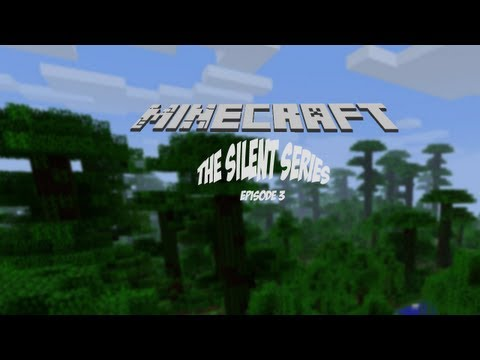 """Minecraft - The Silent Series - EP.3 """"The Dungeon"""""""