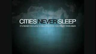 Cities Never Sleep- Trying To Make A Dollar Out of What Makes Sense