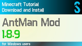 ANTMAN MOD 1.8.9 minecraft - how to download and install (with forge on Windows)