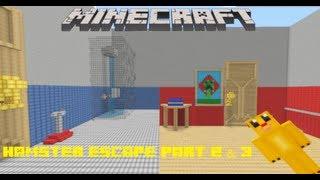 Minecraft : Hamster Escape- Part 2 & 3- The Corridor & Bathroom