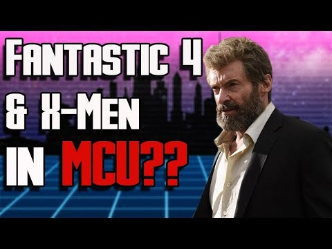 Marvel and Fox Shared Universe | X-Men and Fantastic Four in the Marvel Cinematic Universe