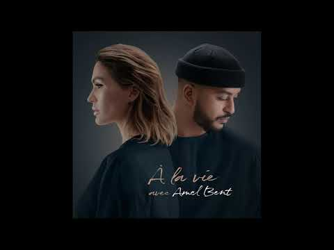 VITAA & SLIMANE - A La Vie Avec AMEL BENT (Audio Officiel)