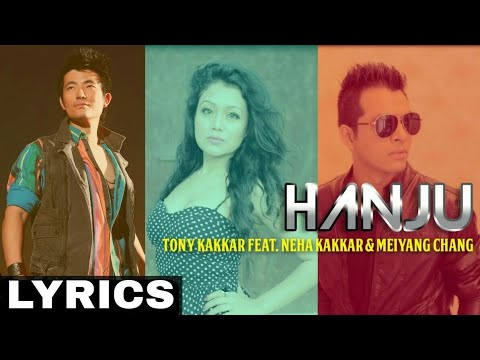 Hanju (Neha Kakkar,Tony Kakkar) With Lyrics