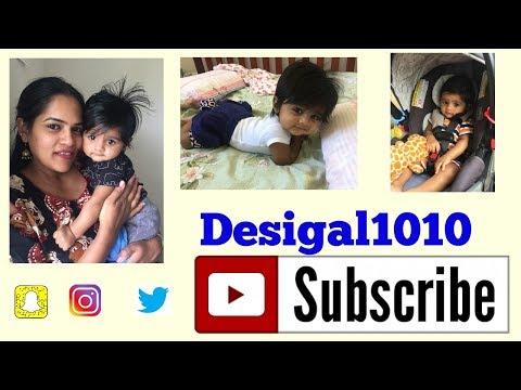 Vlog : Stressed out Working mom, Baby Milestones hit ?   Desigal1010