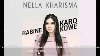 [1.88 MB] Nella Kharisma - Rabine Karo Kowe (Lirik Musik)