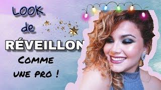 MAKEUP LOOK REVEILLON Comme une pro !