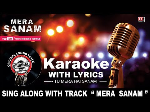 Karaoke with Lyrics: Blockbuster Heart Touching Song !! MERA  SANAM !! | Affection Music Records