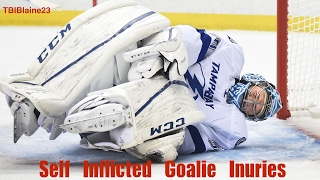 Self Inflicted Goalie Injuries