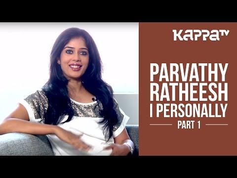 Parvathy Ratheesh | Lead Actor 'Madhura Naranga' - I Personally (Part 1) - Kappa TV