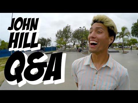 JOHN HILL - Q&A