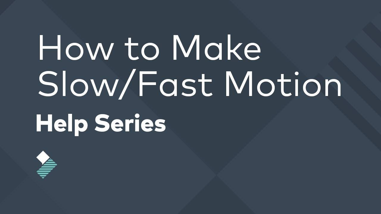Speed Up Video: How to Make Fast Motion Videos (Slow Motion