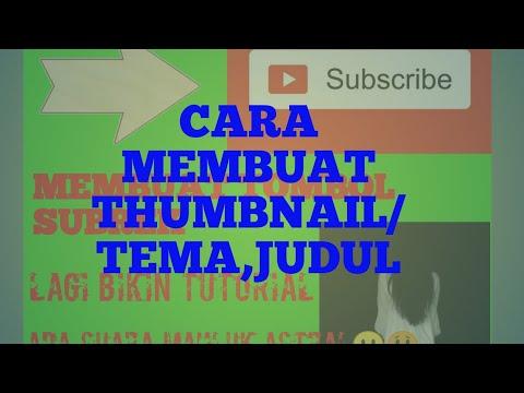 cara-membuat-thumbnail/tema,judul-di-video-youtube