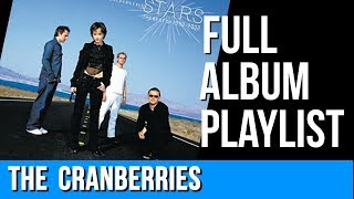 The Best Of The Cranberries 1992-2002 (Stars) Full Album Playlist
