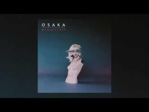 Osaka - Tease (OFFICIAL AUDIO)