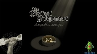 The Westport Independent (iOS/Android) Gameplay HD