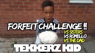 Forfeit challenge vs sisters vs romello vs the dad!! | tekkerz kid
