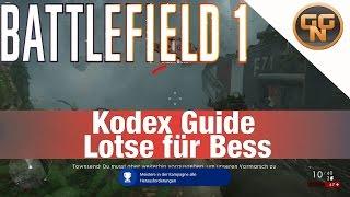 Battlefield 1 Guide: Kodex Guide Lotse für Bess - Guiding Bess