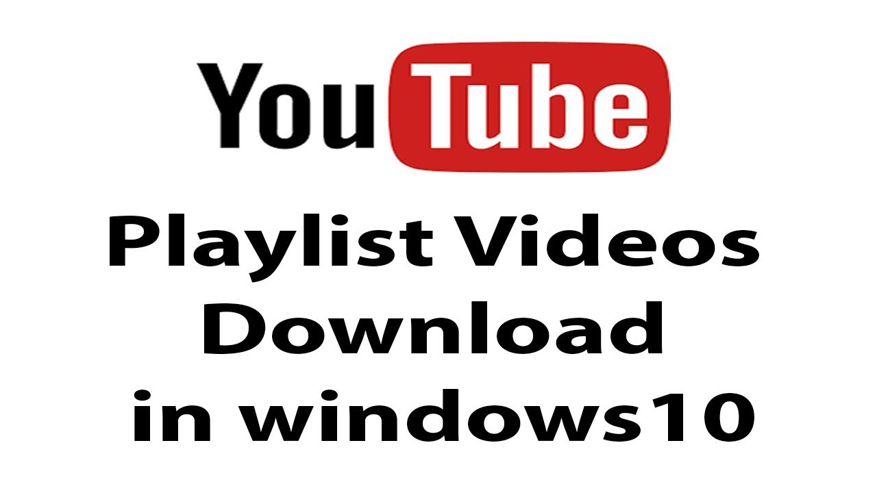 How to Youtube Playlist Downloader