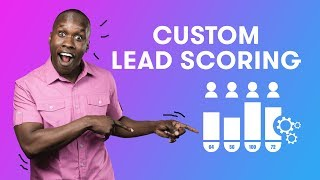 How to Use Custom Lead Scoring in Drip | Drip Email Marketing Tutorials