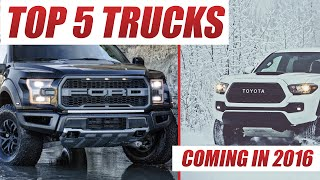 Top 5 4x4 Trucks Coming in 2016