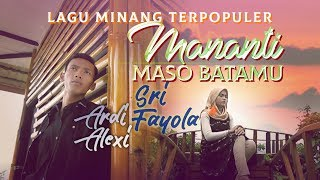 Download lagu SRI FAYOLA & ARDI ALEXI - Mananti Maso Batamu [ Lagu Minang Official MV ]