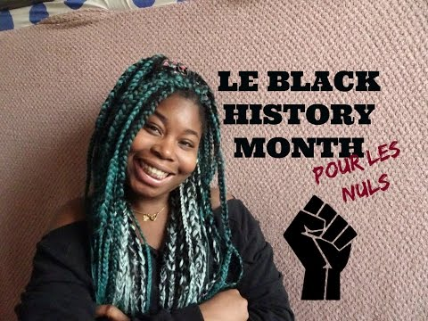 c'est quoi LE BLACK HISTORY MONTH ??