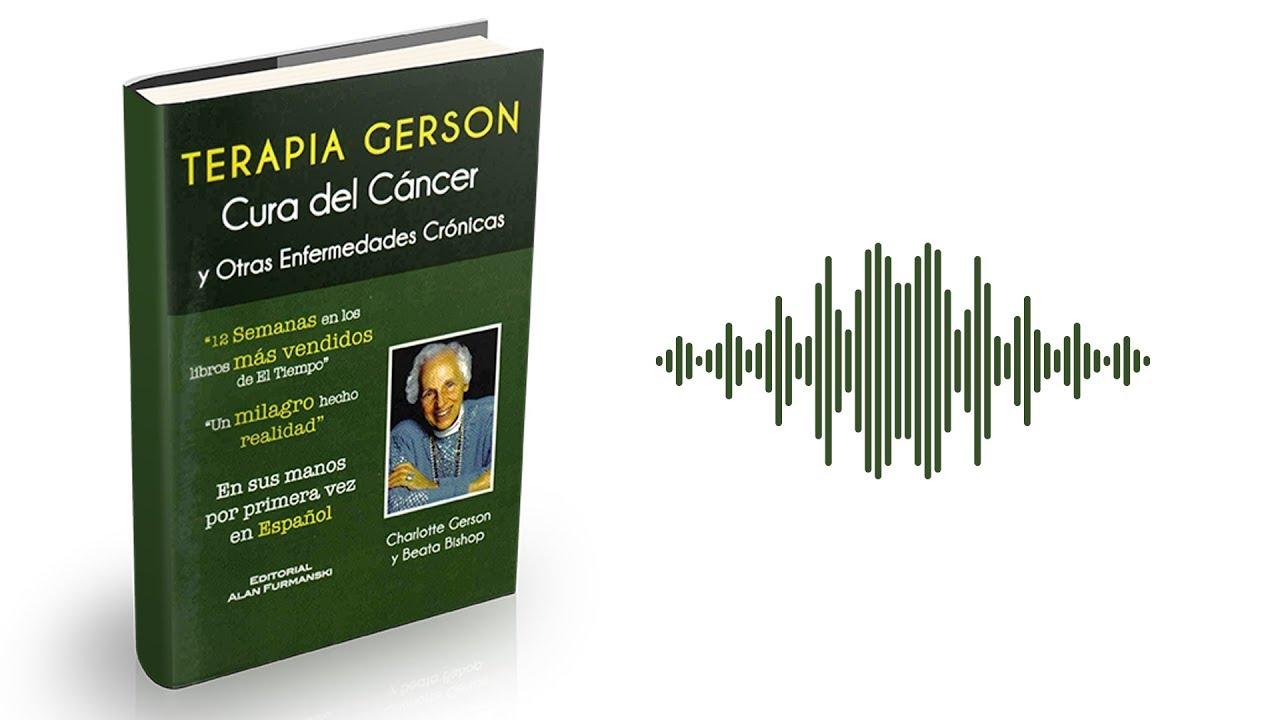 El Método Gerson: terapia para la cura del cáncer y otras ...
