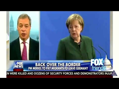 Nigel Farage: Angela Merkel Paying Migrants to Leave Germany