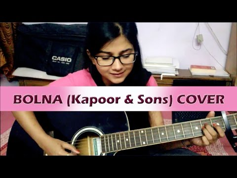 Bolna Kapoor and Sons Cover by Priyanka Parashar