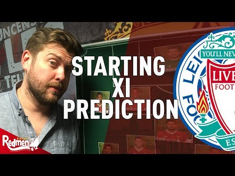 Leicester v Liverpool | Starting XI Prediction LIVE