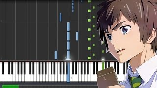 【FULL】Kimi no Na wa [君の名は] Insert Song - Sparkle [スパークル] (Piano Synthesia + Sheet)