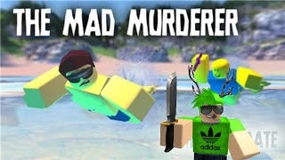 Roblox LOL Commentary - Even More Mad Murderer!