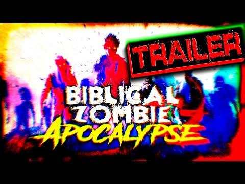 Biblical Zombie Apocalypse | TRAILER