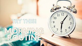 Try this morning routine