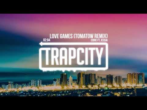 EQRIC ft. JESSIA - Love Games (Tomatow Remix)