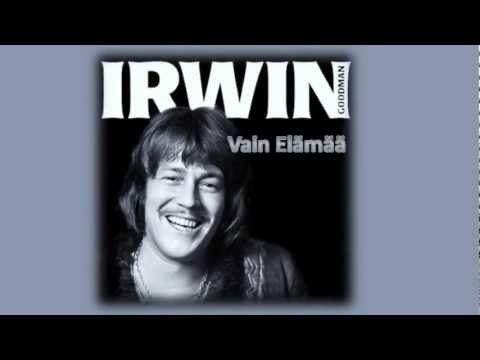 Vain elämää ♥ Irwin Goodman