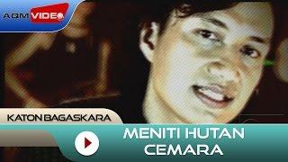 Gambar cover Katon Bagaskara - Meniti Hutan Cemara   Official Video