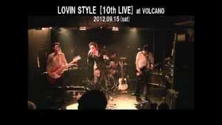 2012.09.15(sat) LOVIN STYLE LIVE10より [Opening DVD] RAINBOW MAN 01...