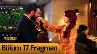 Kuzey Yıldızı İlk Aşk 17. Bölüm Fragman