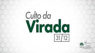 Culto da Virada do Ano - 31/12/20