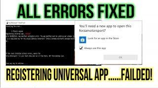 FORZA Motorsport 7 - All ERRORS FIXED {Registering Universal app failed!}
