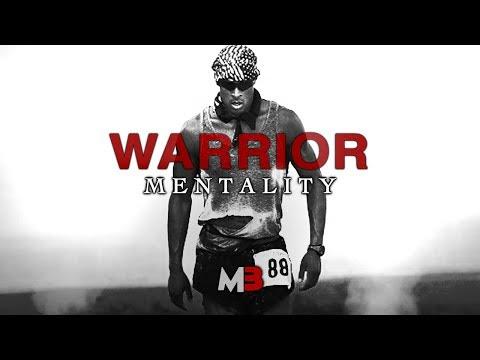 THE WARRIOR MINDSET - MOTIVATIONAL VIDEOS - BEST MOTIVATION FOR 2017
