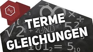 Terme & Gleichungen Unterschied -  Gleichungen lösen 2
