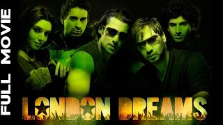 London Dreams Full Movie - Salman Khan Movies - Hindi Full Movies - Ajay Devgan Full Movies
