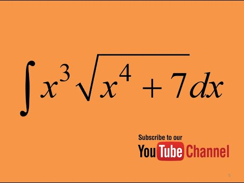 How to integrate x^3.sqrt(7+x^4), Integration by substitution, Indefinite Integral, Calculus
