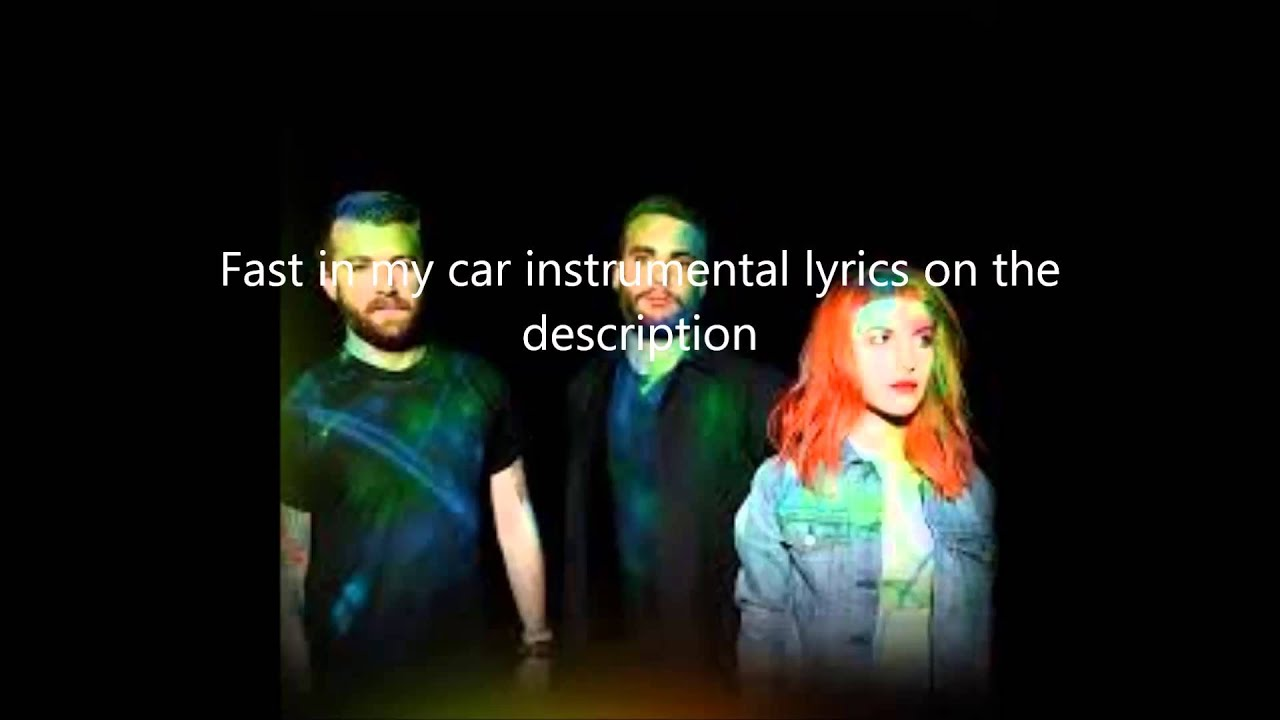 Fast In My Car-Paramore Instrumental (Lyrics In The