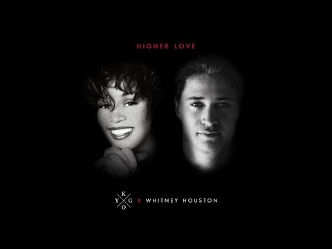 Kygo, Whitney Houston - Higher Love