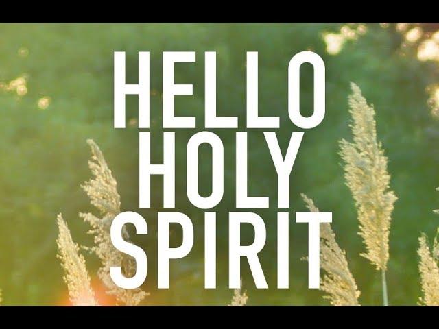 Hello Holy Spirit - Pastor Randon Clark