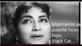122- . Main tumhi se poochti hoon... Black.Cat 1959 Cover by Kusum.