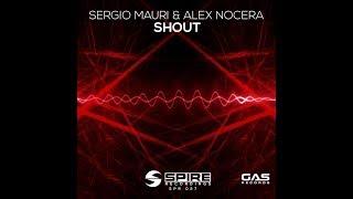 Смотреть клип Sergio Mauri & Alex Nocera - Shout